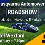 HUSQVARNA Automower® Wexford Roadshow